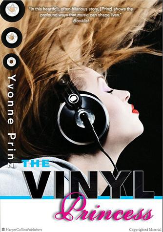 The Vinyl Princess, by Yvonne Prinz.